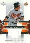 ラファエル・パルメイロ MLBカード Rafael Palmeiro 2005 Upper Deck Milestone Materials