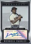 【ウェンデル フェアリー】2007 Bowman Sterling Prospects Autograph  /Wendell Fairley