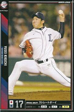 プロ野球カード 菊池雄星 2011 オーナーズリーグ08 ノーマル黒 埼玉西武ライオンズ