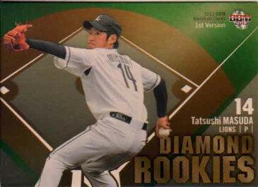 BBM2013 ベースボールカード ファーストバージョン DIAMOND ROOKIES No.DR08 増田達至