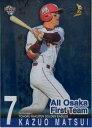 BBM2013 ベースボールカード OSAKA LIMITED ナニワ魂 All Osaka First Team No.OT6 松井稼頭央