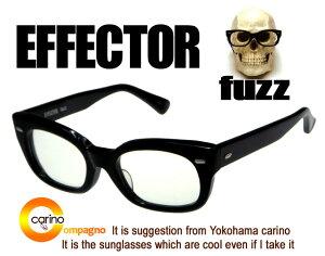 職人によるハンドメイド、確かな物づくり【メガネ サングラス専門店】EFFECTOR fuzz【送料無料...