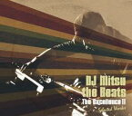 DJ MITSU THE BEATS / The Excellence II -Selected Works-