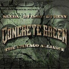 SEEDA, DJ ISSO, DJ KENN(AON) / CONCRETE GREEN T…