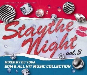 DJ YOGA / STAY THE NIGHT Vol.3