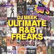 DJ Meek / EPIX 8 - Ultimate R&B Freaks Vol.0 -THROWBACK 90'S R&B PARTY-