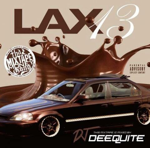 DJ DEEQUITE / LAX Vol.13