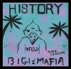 BIGIz'MAFIA/HISTORY〜BIGIZ'MAFIA2002-2017〜-mixedbyDJSPROUT