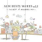 AKIO BEATS / AKIO BEATS WORKS vol.2 -THE BEST OF AKIO BEATS MIX-