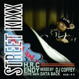 ラップ・ヒップホップ, その他 ENDY MIXCD STREET KIXX - Mixed by DJ COFFEY