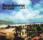 DJ CAN / Sun Shower Vol.5