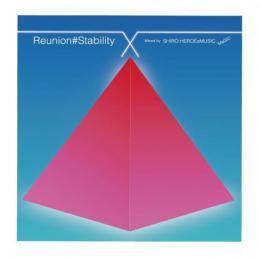 【¥↓】 DJ SHIRO / Reunion#Stability
