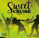 DJ SCOON / SWEET CRUISE VOL.11...