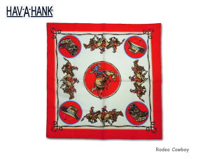 【HAV A HANK】ハバハンク Rodeo Cowboy Red Bandana ロデオカウボーイ