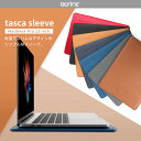 【5%OFFクーポン付】BEFiNE tasca sleeveMacBook Pro 13インチ(2016)  MacBook Pro 13インチ(2016Touch Bar) マックブック プロ ケース カバー 収納バッグ スリーブ型 アップル PCケース