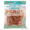 添加物は使わない、おいしい素材感!ドギーマン 無添加良品 香ばし鶏ささみステーキ 140g(...