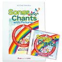 歌とチャンツセット Songs and Chants【あす楽 英語絵本 幼児・子供向け英語教材 キッ……