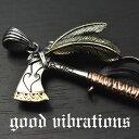 good vibrations/グッドバイブレーションズ≪斧 ネイティブインディアン・トマホーク チャーム ペンダントトップ≫