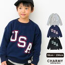 CHARMY U.S.Aプリントトレーナー ◇ 90 100 110 120 130 140 150 子供服 キッズ トレーナー USA トップス