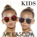 ミルク&ソーダ[MILK&SODA] | キッズ用サングラスNICOU...