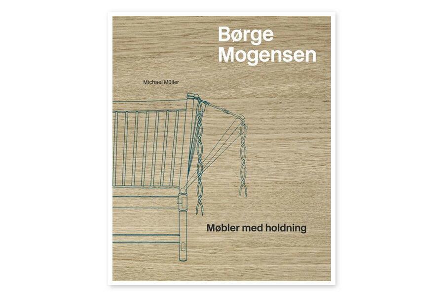 洋書 Borge Mogensen - mobler med holdning【北欧 デンマーク 家具 雑貨 本 書籍 洋書 雑誌 アート 作品集 デザイナー 参考書 建築 インテリア デザイン】