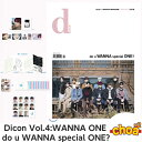 D-icon : vol.04 WANNA ONE - do u WANNA special ONE? (MAGAZINE+MINIBOOK+LATER+PHOTOCARD+STICKER) メンバー選択