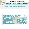 SHINee0525STICKERSET[DEBUT12thANNIVERSARY]ステッカーセットOFFICIALGOODS