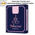 TWICE2NDTOUR'TWICELANDZONE2:FantasyPark'Blu-rayコードALL韓国版フォトブック28P+2DISC+PHOTOFRAME&POSTCARD1ea+ポスター1ea