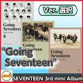 SEVENTEEN-(セブンティーン)3rdMiniAlbum[GoingSeventeen](Ver.MakeAWish)(Ver.MakeItHappen)(Ver.MakeTheSeventeen)3Ver.選択ポスター付きMINI3集CDalbumセブチ