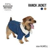 犬服ジャケットランチジャケット秋冬MANDARINEBROTHERS/RANCHJACKET(XS,S,M)ランチジャケット