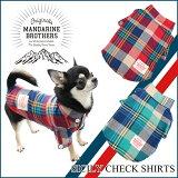 【新商品】【犬服】チェックシャツ小型犬ドッグウェアチワワトイプードルミニチュアダックスキャバリアなど【犬服】MANDARINEBROTHERS.SicilyCheckShirts