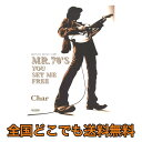 Char チャー MR.70'S YOU SET ME FREE ドレミ楽譜出版社