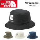 ノースフェイス THE NORTH FACE ハット WPキャンプハット WP …