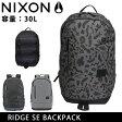 即日発送!ニクソン リュック NIXON RIDGE SE BACKPACK バックパック ニクソン nixon-040 お買い得