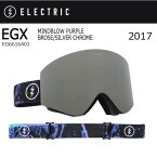 2017 ELECTRIC エレクトリック ゴーグル EGX MINDBLOW PURPLE BROSE/SILVER CHROME EG6616401 【ゴーグル】アジアンフィット