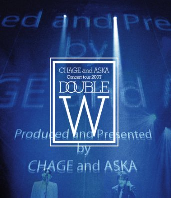 CHAGE and ASKA CONCERT TOUR 2007 DOUBLE [Blu-ray]:クロソイド屋