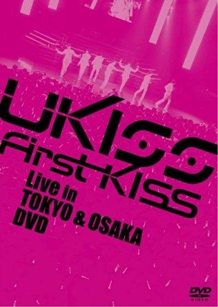 ミュージック, 韓国(K-POP)・アジア U-KISS First KissLive in TOKYO OSAKA DVD