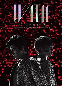 【早期購入特典あり】東方神起 LIVE TOUR 2015 WITH(DVD3枚組)(初回限定盤・BOX仕様)(ポスター付) 新品