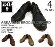 FRYE ARKANSAS BROGUE OXFORD SHOES 84140/84141 BLACK・DARKBROWN・TAN・RUST フライ アーカンソー ブローグ オックスフォード シューズ 84140/84141