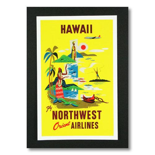 ハワイアンポスター エアラインシリーズ <HAWAII Fly NORTHWEST ORIENT AIRLINES ノースウエスト> A-13 アメリカ雑貨 アメリカン雑貨