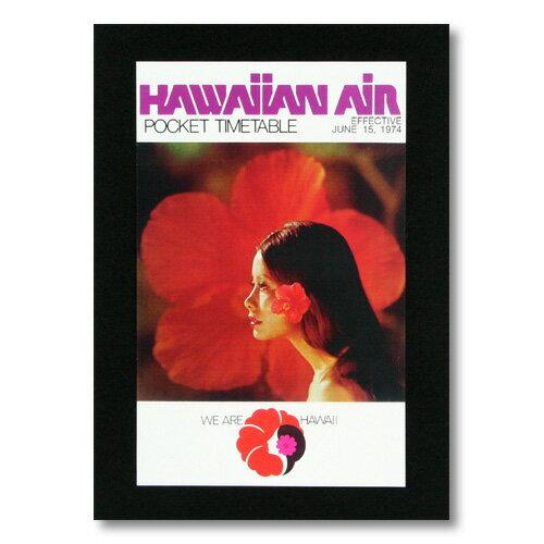 ハワイアンポスター エアラインシリーズ <HAWAIIAN AIR POCKET TIME TABLE 1974 ハワイアン航空> A-22 アメリカ雑貨 アメリカン雑貨