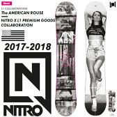 17-18 NITRO AMERICAN ROUSE/17-18 ナイトロ アメリカン ルーズ/NITRO スノーボード/ナイトロ スノーボード/ナイトロ スノーボード 板/NITRO ニトロ/155/2017-2018