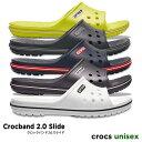 crocs【クロックス】Crocband 2.0 Slide / クロックバンド 2.0 スライド メンズ レディース サンダル スポーツサンダル オフィス スリッパ シャワーサンダル ビーチサンダル