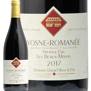 ヴォーヌ ロマネ 1級 ボー モン2017 ダニエル リオン Vosne Romanee 1er Beaux Monts Daniel Rion 赤ワイン フランス ブルゴーニュ ピノ ノワール 辛口 フィラディス