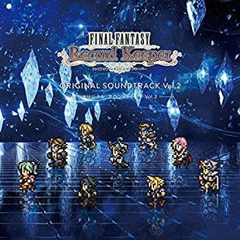 【中古】FINAL FANTASY Record Keeper オリジナル・サウンドトラック vol.2
