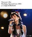 【中古】安倍なつみ Birthday Special Live 2015 at LIQUIDROOM [Blu-ray]