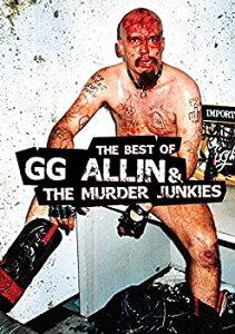 【中古】Best Of Gg Allin And The Murder Junkies
