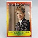 【中古】柚希礼音 / Citrus Hope Tea Party 「The Lost Glory ~美しき幻影~ / パッショネイト宝塚!」 宝塚ホテル 宝寿の間 2014.8.10(Sun.) [DVD]
