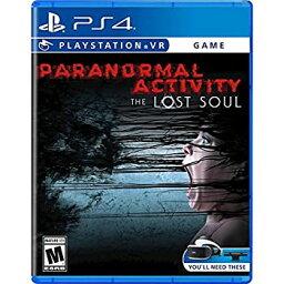 【中古】Paranormal Activity The Lost Soul PlayStation 4 超常的な活動 ロストソウルプレイステーション4北米英語版 [並行輸入品]
