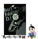 【中古】 Not fakin' it! Liv Manabu Oshio / 押尾 学 / 講談社 [単行本]【メール便送料無料】【あす楽対応】